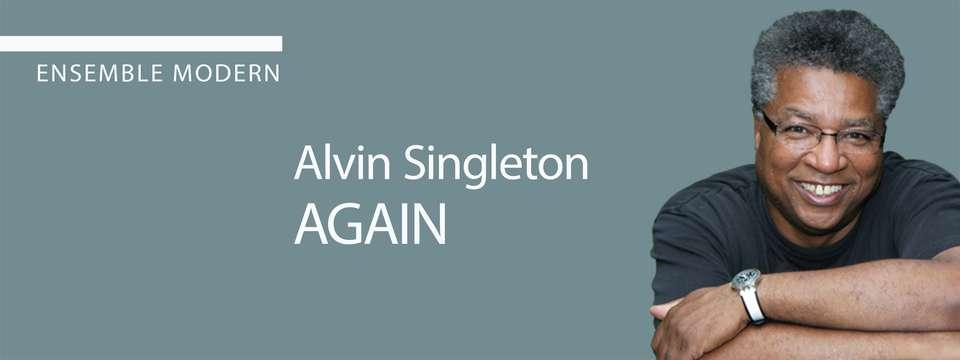 Singleton - Again, Ensemble Modern