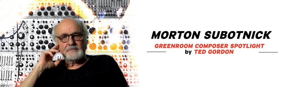 Subotnick Greenroom banner