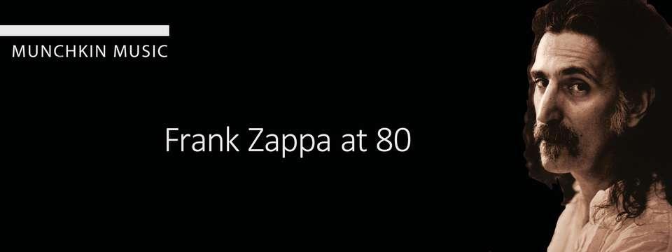 Zappa at 80