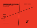 Keeril Makan: Becoming Unknown
