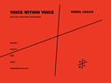 Keeril Makan: Voice Within Voice
