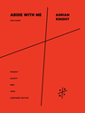 Adrian  Knight: Abide With Me