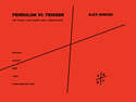 Alex Mincek: Pendulum VI: Trigger for piano four hands and two percussionists