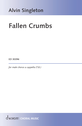 Alvin Singleton: Fallen Crumbs for male chorus a cappella (T.B.)