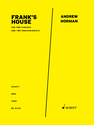 Andrew Norman: Frank's House for two pianists and two percussionists