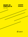 Andrew Norman: Music in Circles III study score