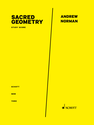 Andrew Norman: Sacred Geometry study score
