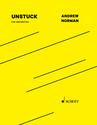 Andrew Norman: Unstuck