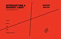 Marcos Balter: Intercepting a Shivery Light for saxophone quartet