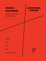 Christopher Cerrone: Double Happiness version for piano, percussion, and electronics