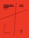 David Felder: Nomina sunt consequentia rerum for SATB chorus