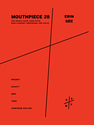 Erin Gee: Mouthpiece 28 for female voice, bass flute, bass clarinet, percussion, and violin