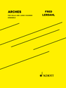 Fred Lerdahl: Arches for cello and large chamber ensemble