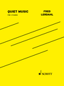 Fred Lerdahl: Quiet Music version for 2 pianos