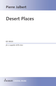 Pierre Jalbert: Desert Places for a cappella SATB choir