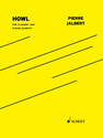Pierre Jalbert: Howl for clarinet and string quartet