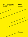 Pierre Jalbert: In Aeternam for orchestra