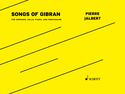 Pierre Jalbert: Songs of Gibran