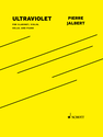 Pierre Jalbert: Ultraviolet for clarinet, violin, cello and piano