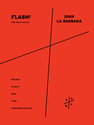 Joan La Barbara: Flash! for solo violin