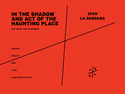 Joan La Barbara: In the shadow and act of the haunting place for voice and ensemble