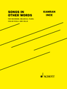 Kamran Ince: Songs in Other Words for recorder, melodica, piano, violin/viola, and cello