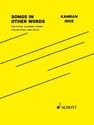 Kamran Ince: Songs in Other Words version for flute, clarinet, piano, violin/viola, and cello