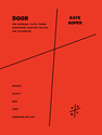 Kate  Soper: Door for soprano, flute, tenor saxophone, electric guitar, and accordion