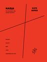 Kate  Soper: Nadja for soprano and string quartet