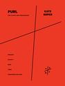Kate  Soper: Purl
