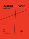 Katherine Balch: With Each Breathing for string quartet