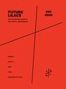 Ken Ueno: Future Lilacs for saxophone quartet and partch instruments