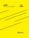 Lei Liang: Lake version for flute and alto saxophone