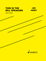 Lee Hoiby: This Is the Rill Speaking vocal score