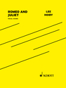 Lee Hoiby: Romeo and Juliet vocal score