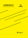 Lei Liang: Lakescape III version for violin duo or violin solo