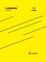 Lei Liang: Luminous full score