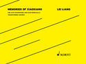 Lei Liang: Memories of Xiaoxiang