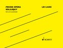 Lei Liang: Peking Opera Soliloquy