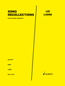 Lei Liang: Song Recollections for string quartet