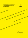 Lei Liang: Verge Quartet for string quartet