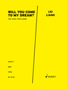 Lei Liang: Will you come to my dream? for piano, four-hands