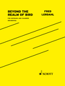 Fred Lerdahl: Beyond the Realm of Bird for soprano and chamber orchestra
