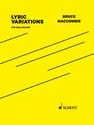 Bruce MacCombie: Lyric Variations