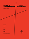 Mario Diaz de Leon: Altar of Two Serpents for two flutes