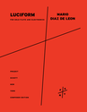 Mario Diaz de Leon: Luciform for solo flute and electronics