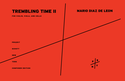 Mario Diaz de Leon: Trembling Time II for string trio