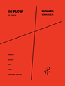 "Richard Carrick: ""in flow"""