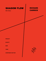 Richard Carrick: Shadow Flow