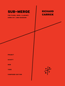 Richard Carrick: Sub-merge for piano, oboe, clarinet, horn in F, and bassoon